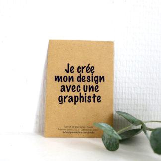 Je crée mon design avec une graphiste